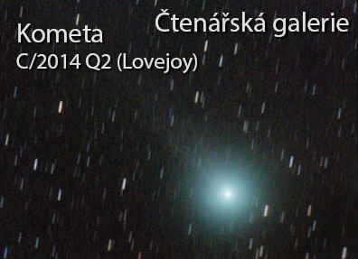 Fotogalerie: Kometa C/2014 Q2 (Lovejoy)