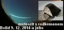 Bolid a meteorit s rodokmenem 9. 12. 2014