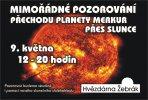Pozorování přechodu Merkuru přes Slunce 9. května 2016 na žebrácké hvězdárně. Autor: Hvězdárna Žebrák.