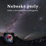Vyšla kniha Nebeské perly české a slovenské astrofotografie! Autor: ČAM.