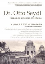 Vzpomínkový večer na Otto Seydla, významného astronoma z Merklína, který proběhne 5. května 2017 od 19 hodin. Autor: Zp ČAS.