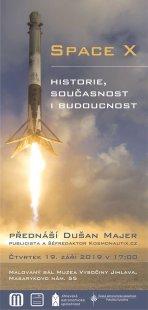 Space X: Historie, současnost i budoucnost (Dušan Majer) Autor: Jihlavská astronomická společnost
