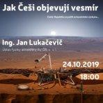 Přednáška Ing. J. Lukačeviče v Jičíně od 18.00 Autor: Centrum přírodních věd Hvězdárna Jičín.