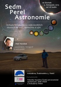 Sedm perel astronomie, Hvězdárna Třebíč Autor: Pobočka Vysočina ČAS