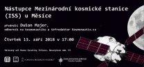 Dušan Majer: Nástupce ISS u Měsíce Autor: Jihlavská astronomická společnost