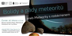 Bolidy a pády meteoritů aneb Meteority s rodokmenem Autor: Jihlavská astronomická společnost