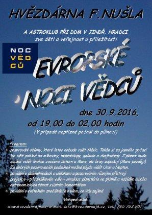 Noc vědců 2016 na Hvězdárně Františka Nušla v Jindřichově Hradci. Autor: Hvězdárna F. Nušla.