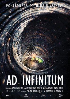 Poster k výstavě Ad Infinitum - Pohlédněte do hlubin vesmíru. Autor: AsÚ AV ČR