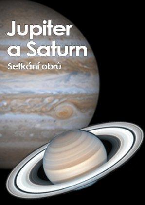 Jupiter a Saturn Autor: Petr Sobotka/ NASA