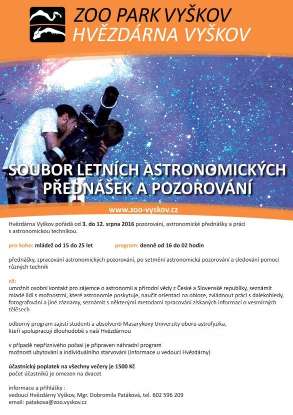 Astronomické soustředění ve Vyškově 3. - 12. srpna 2016. Autor: Hvězdárna Vyškov.