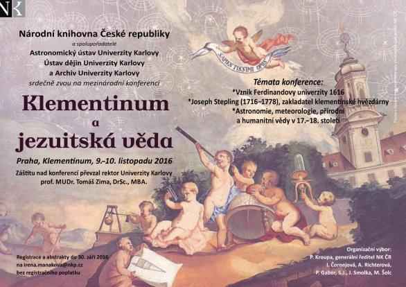 Mezinárodní konference Klementinum a jezuitská věda 9. - 10. listopadu 2016 Autor: NKP.