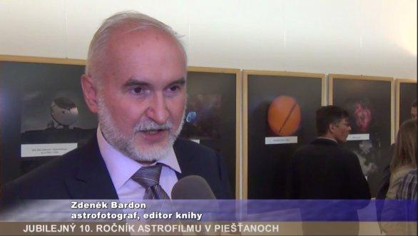 Zdenek Bardon v TV Karpaty o knize ČAM na ceremonii Astrofilmu Piešťany 2016. Autor: TV Karpaty.