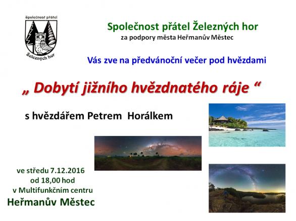 Přednáška Dobytí jižního hvěznatého ráje v Hežmanově Městci 7. prosince 2016. Autor: MC Heřmanův Městec.