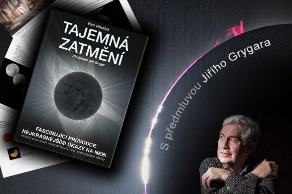 Vychází kniha Tajemná zatmění s předmluvou Jiřího Grygara. Autor: Albatros Media.