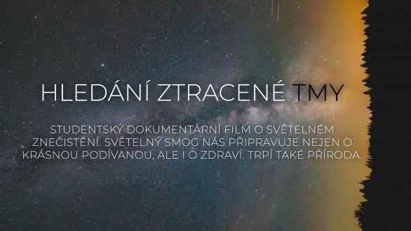 Poster k filmovému projektu Hledání ztracené tmy. Autor: Facebook HZT.
