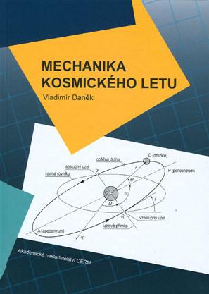 Kniha Mechanika kosmického letu Autor: CERM.