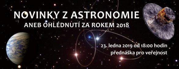 Novinky z astronomie aneb ohlédnutí za rokem 2018 Autor: Hvězdárna Valašské Meziříčí