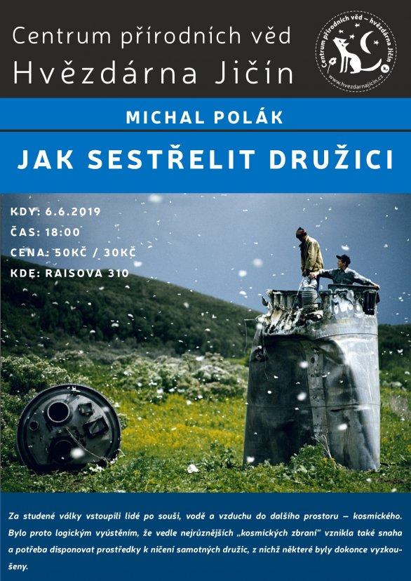 Jak sestřelit družici Autor: Jak sestřelit družici - M. Polák