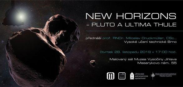 Prof. RNDr. Miloslav Druckmüller, CSc.: New Horizons - Pluto a Ultima Thule, Jihlava, 28. 11. 219 Autor: Jihlavská astronomická společnost