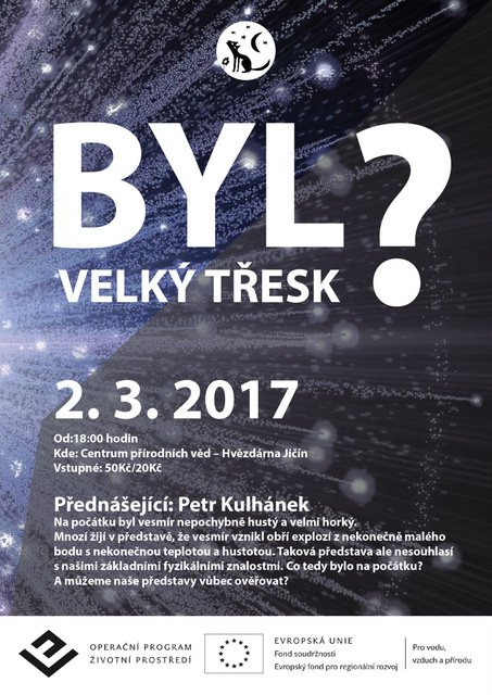 plakát přednáška Autor: Vališka- Byl velký třesk malý